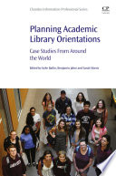 Planning Academic Library Orientations Book
