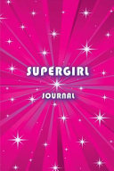 Graph Journal: Supergirl Journal 6x9