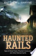 Haunted Rails