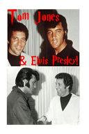 Tom Jones   Elvis Presley