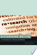 Researching Writing  : An Introduction to Research Methods
