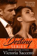 Destiny's Series Box Set: The Complete Trilogy [Pdf/ePub] eBook