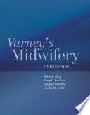 """Varney's Midwifery"" by Tekoa L. King, Mary C. Brucker, Kathryn Osborne, Cecilia M. Jevitt"