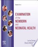 Examination of the Newborn and Neonatal Health E Book