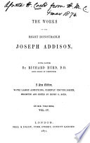 The Works Of The Right Honourable Joseph Addison The Spectator The Guardian The Lover The Present State Of The War And The Necessity Of Augmentation Considered The Late Trial And Conviction Of Count Tariff The Whig Examiner The Freeholder Book PDF