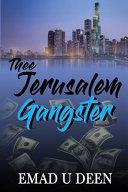 Thee Jerusalem Gangster