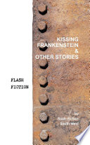 Kissing Frankenstein   Other Stories