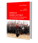 BOHDAN KHMELNYTSKY  The extermination of the Jewish population of the cities of Nemirov and Tulchin
