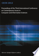 Proceedings Of The Third International Conference On Contemporary Issues In Computer And Information Sciences  CICIS 2012