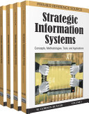 Strategic Information Systems  Concepts  Methodologies  Tools  and Applications