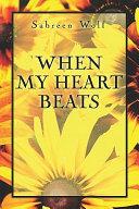 When My Heart Beats
