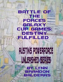 Battle of the Forces Galaxy Cup Games  Destiny Fulfilled