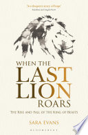 When the Last Lion Roars Book PDF