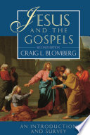 Jesus And The Gospels 2nd Edition