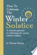 How to Celebrate the Winter Solstice