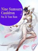 Nine Samsara Cauldron