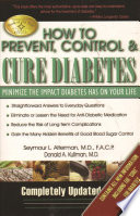 How to Prevent, Control & Cure Diabetes Pdf/ePub eBook
