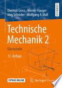Technische Mechanik 2  : Elastostatik