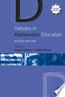 Debates in Mathematics Education