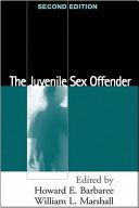 The Juvenile Sex Offender