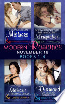 Modern Romance November 2016 Books 1 4 Di Sione S Virgin Mistress Snowbound With His Innocent Temptation The Italian S Christmas Child A Diamond For Del Rio S Housekeeper Book