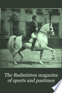 The Badminton Magazine of Sports & Pastimes