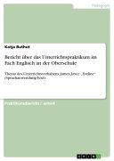 Bericht über das Unterrichtspraktikum im Fach Englisch an der Oberschule