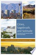 Cities  Sagebrush  and Solitude