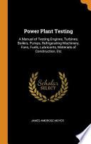Power Plant Testing