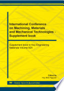International Conference on Machining  Materials and Mechanical Technologies   Supplement book Book