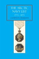 The Arctic Navy List 1773-1873