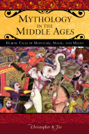 Mythology in the Middle Ages: Heroic Tales of Monsters, Magic, and Might Pdf/ePub eBook