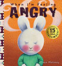 When I m Feeling Angry