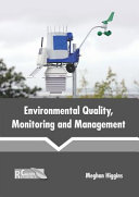 Environmental Quality  Monitoring and Management