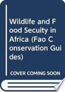 Wildlife and Food Security in Africa