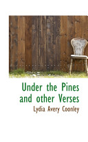 Under the Pines and Other Verses