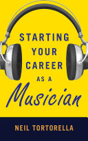 Starting Your Career as a Musician