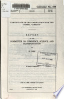 Certificate of Documentation for the Vessel  Liberty