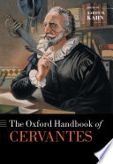 The Oxford Handbook of Cervantes