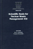 Scientific Basis for Nuclear Waste Management XXI