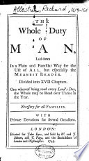 The Whole Duty Of Man Laid Down In Plain And Familiar Way For The Use Of All But Especially The Meanest Reader