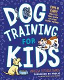 Dog Training for Kids Pdf/ePub eBook