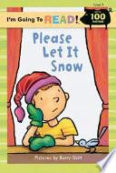 Please Let It Snow!