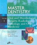 Master Dentistry: Oral and maxillofacial surgery, radiology, pathology, and oral medicine