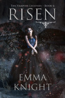 Risen (Book #6 of the Vampire Legends) Pdf/ePub eBook