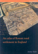 An Atlas of Roman Rural Settlement in England