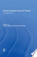 Soviet Aviation And Air Power