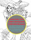 Grimm Fairy Tales Adult Coloring Book with Little Mermaid Book