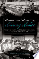Working Women, Literary Ladies