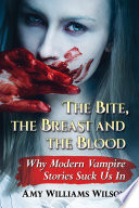 The Bite  the Breast and the Blood